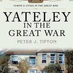 Yateley in the Great War – Book now available